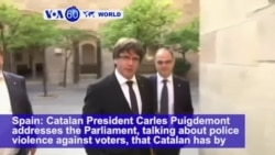 VOA60 World - Catalan Leaders Declare Independence, But Will Suspend Implementation