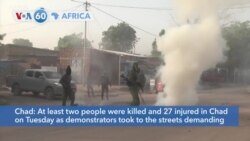 VOA60 Africa - At least two people killed and 27 injured in Chad protests