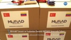 Türk İşadamlarından Venezuela'ya 4,5 Ton Gıda Yardımı
