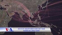 Để kí ức người miền Nam Việt Nam không bị lãng quên