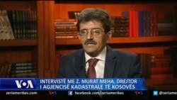 Intervistë me z. Murat Meha, Drejtor i Agjensisë Kadastrale të Kosovës