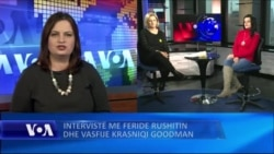 Intervistë me Vasfije Krasniqi Goodman dhe Feride Rushitin