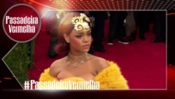 Passadeira Vermelha #75: Rihanna no Cinema, Ariana Grande recebe nega da Casa Branca