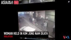 Malaysia Holding Woman for Kim Jong Nam Attack