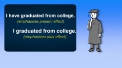 Everyday Grammar: Simple Past Present Perfect