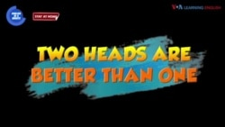 English in a Minute: Two Heads Are Better Than One