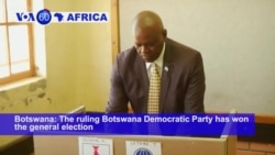VOA60 Africa - The ruling Botswana Democratic Party has won the general election