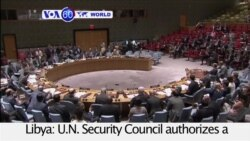 VOA60 World- U.N. Security Council authorizes a crackdown on Libya arms embargo