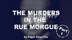 The Murders in the Rue Morgue by Edgar Allan Poe, Part One