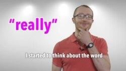 Everyday Grammar: Adverbs Part 2 – Really