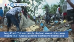 VOA60 Africa - Ivory Coast: Thirteen people died and several others were missing in a landslide