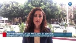 Floyd Protestoları Los Angeles'ta Sürüyor