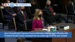 VOA60 Ameerikaa - Amy Coney Barrett's Supreme Court confirmation begins after her nomination by President Trump