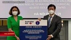 Úc tặng VN 300.000 liều vaccine, hứa giúp mua thêm 3,7 triệu liều nữa | Truyền hình VOA 8/10/21