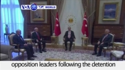 VOA60 World - Turkey: President Tayyip Erdogan meets opposition leaders