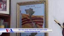 Nữ hậu duệ VNCH phá vỡ định kiến, chứng minh tài lãnh đạo trong quân đội Mỹ