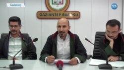 Şanlıurfa'daki İşkence İddialarıyla İlgili Gaziantep Barosu'ndan Rapor