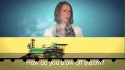 Thành ngữ tiếng Anh thông dụng: Blow off steam (VOA)