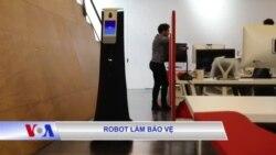 Robot làm bảo vệ