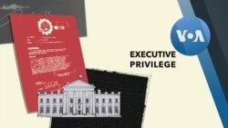 Explainer Executive Privilege
