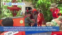 VOA60 Addunyaa - At least 34 people have died in Cambodia and 111 in Vietnam in floods caused by heavy rain