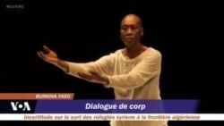 """12ème édition du festival """"Dialogue de Corps"""" à Ouagadougou"""
