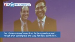VOA60 Ameerikaa - US Duo Win Nobel Medicine Prize for Heat and Touch Work