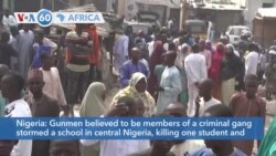 VOA60 Afrikaa - Dozens kidnapped from a school in central Nigeria