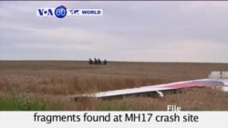 VOA60 World- Ukraine: Dutch prosecutors say fragments found at MH17 crash site may be from Russian missiles- August 12, 2015