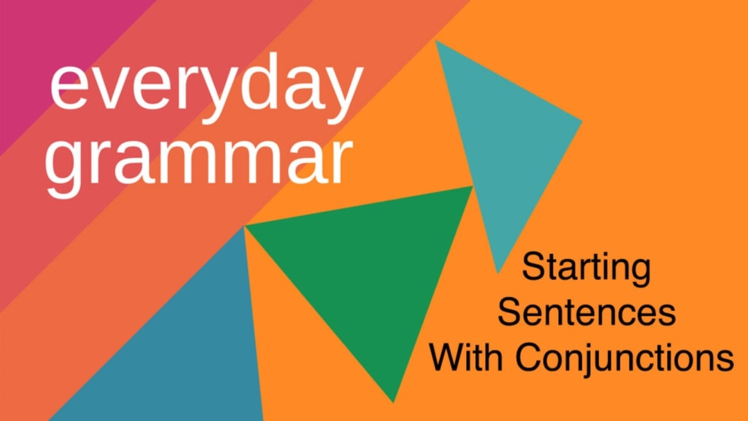 Starting Sentences With Conjunctions