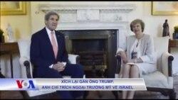 Xích lại gần ông Trump, Anh chỉ trích Ngoại trưởng Mỹ về Israel