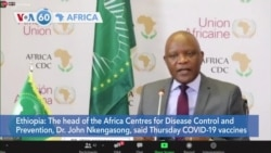 VOA60 Africa - African CDC Urges Africa to Fight COVID-19 Vaccine Misinformation