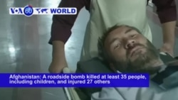 VOA60 World - Roadside Bomb Blast Kills Dozens in Afghanistan