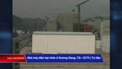 Hà Nội tìm cách ứng phó rò rỉ phóng xạ từ 3 nhà máy Trung Quốc