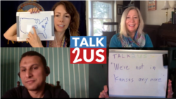 TALK2US: We're Not in Kansas Anymore