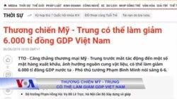 Thương chiến Mỹ - Trung có thể làm giảm GDP Việt Nam