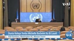 Dunia Keleya Tonba Michelle Bachelet Ka Bi Laseli
