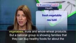 Phát âm chuẩn - Anh ngữ đặc biệt: In-Store Training on Healthy Food Choices (VOA)