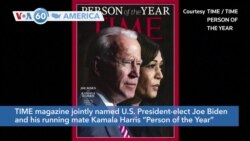 "VOA60 America- TIME magazine jointly named U.S. President-elect Joe Biden and his running mate Kamala Harris ""Person of the Year"""