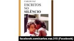Escritos no Silêncio, de Carlos Vaz