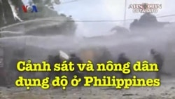 Cảnh sát và nông dân đụng độ ở Philippines