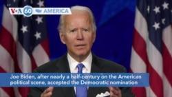 VOA60 America - Joe Biden accepted the Democratic nomination to seek the U.S presidency