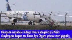 Kayiro: Uwayobeje Indege ya Misiri Yatawe muri Yombi