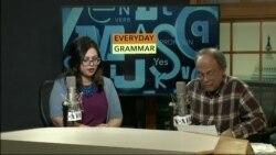 Everyday Grammar Part 100