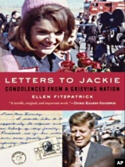'Letters to Jackie' is a collection of 250 condolence letters Mrs. Kennedy received after the assassination of President Kennedy.