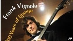 Guitar Virtuoso Frank Vignola Pays Tribute on '100 Years Of Django'