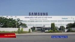 Truyền hình VOA 20/6/20: Samsung dời khâu sản xuất màn hình từ Trung Quốc sang Việt Nam