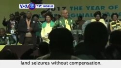 VOA60 World PM - South Africa: President Jacob Zuma proposes land seizures without compensation