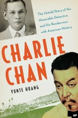 Author Yunte Huang's 'Charlie Chan: The Untold Story of the Honorable Detective and his Rendezvous With American History,' explores the true-life inspiration for the fictional detective.