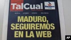 El periódico Tal Cual anunció en noviembre que dejaría de circular su versión impresa, pero que seguirían en la web.
